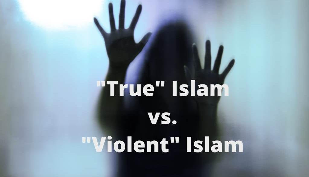 True Islam vs Violent Islam